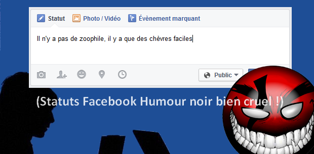 Les statuts Facebook Humour Noir et Original