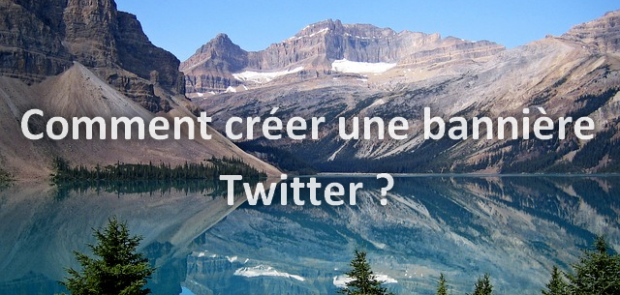 comment cr u00e9er une banni u00e8re twitter
