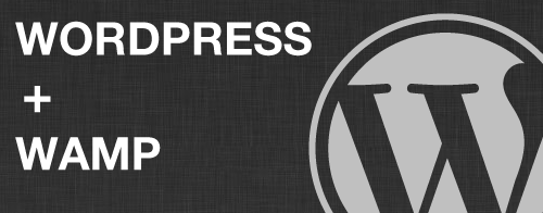 Installer WordPress en local avec Wamp