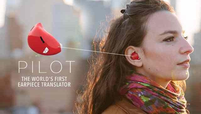 The Pilot: Une oreillette qui traduit automatiquement toutes les langues