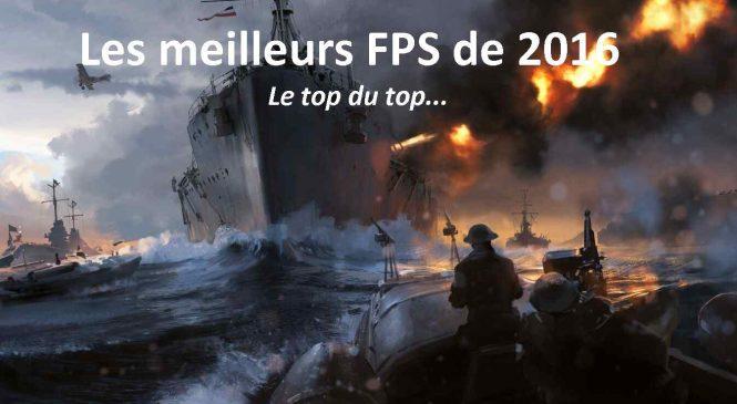 Le top 5 des meilleurs jeux FPS de 2016