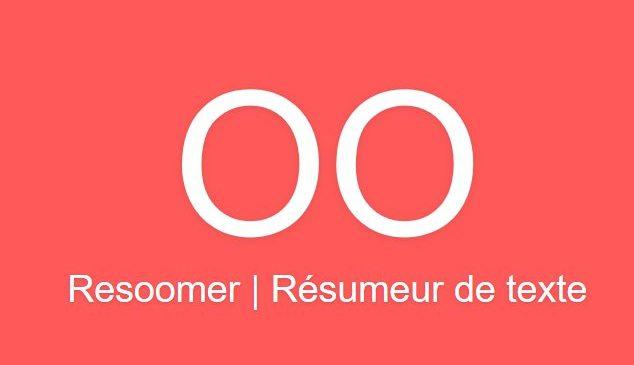 Resoomer.com : Comment créer rapidement un résumé ?