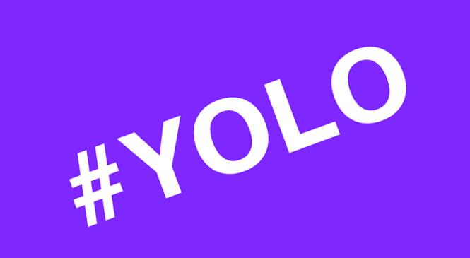 Que veut dire YOLO ? (L'explication et la définition)