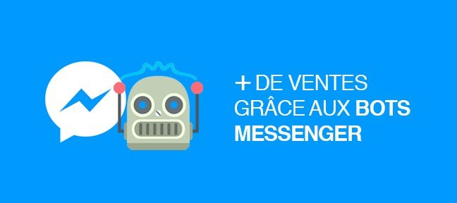 Créer son premier Bot Facebook Messenger sans coder