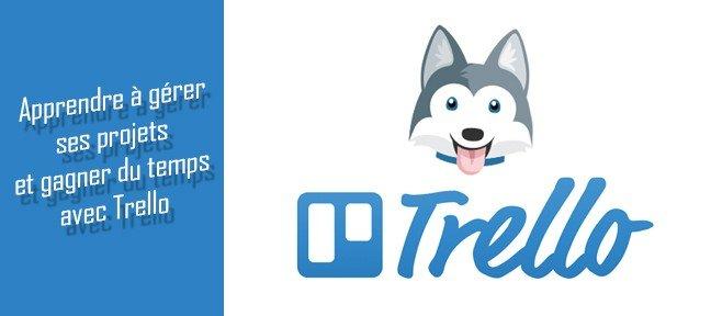 La gestion de projets avec Trello
