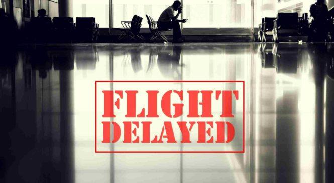 Que faire en cas de vol retardé ?