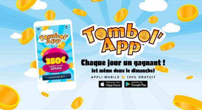 Tombol'App, l'application qui fait gagner chaque jour 350 € !
